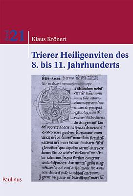 Eine nähere Betrachtung der Trierer Heiligenviten, mit besonderem Blick auf ihr Ausbleiben im 10. und ihr Wiederaufkommen im 11. Jahrhundert
