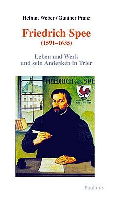 Eingehende, detaillierte Biographie von Friedrich Spee