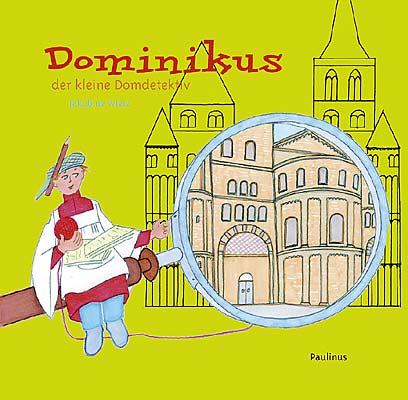 Dominikus der kleine Domdetektiv hilft selbst den kleinsten Besuchern den Dom richtig kennen zu lernen, mit Spiel und Spaß