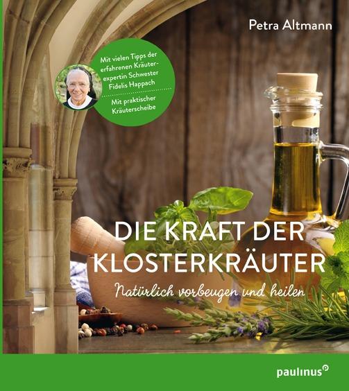 PAUBP_Altmann_Kraft_der_Klosterkraeuter_Umschlag.indd