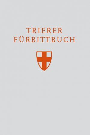 Individuelle, hilfreiche Fürbittformulare für jede Eigenfeier eines Trierer Heiligen finden sie im Trierer Fürbittbuch, passend zum Trierer Messproprium.