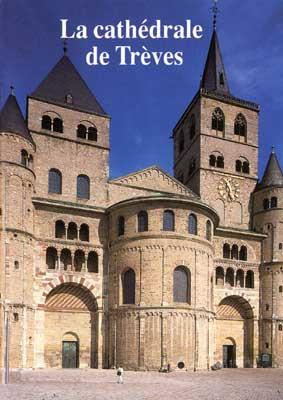 Interessantes Wissen und Frakten über den Dom zu Trier