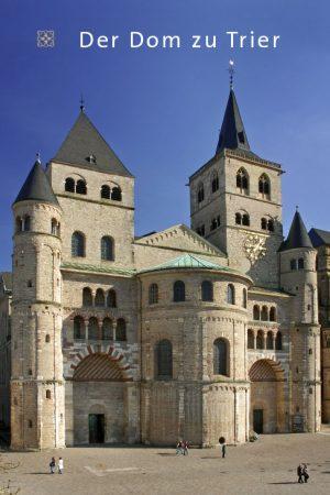 Interessante Fakten und Wissen: der Dom zu Trier