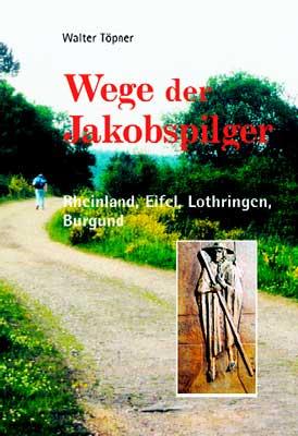 Dieses Buch bietet Hintergrundinformationen, Routen und Tipps über die Wege der Jakobspilger in Eifel und Rheinland