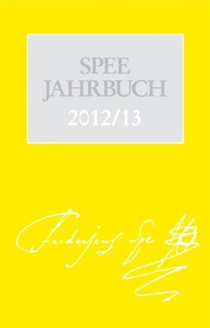 Das Spee Jahrbuch 2012/13 beschäftigt sich unter anderem mit seinen Gedanken zum menschlichen Gewissen, zu Menschenrechten und zum Hexereibegriff.