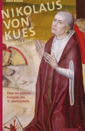 Nikolaus von Kues - Beiträge, Bilder und Originalzitate neu überarbeitet