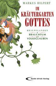 Im Kräutergarten Gotts geht lehrreich und humorvoll auf historisches Wissen zu Brauchtum und Volksglaube, vor allem im Bezug auf Heilpflanzen, ein.