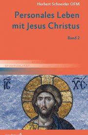 Besinnung auf das Johannes Evangelium zum Leben mit Jesus Christus