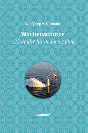 Geschenkbuch Wochenschätze - 52 Impulse für meinen Alltag