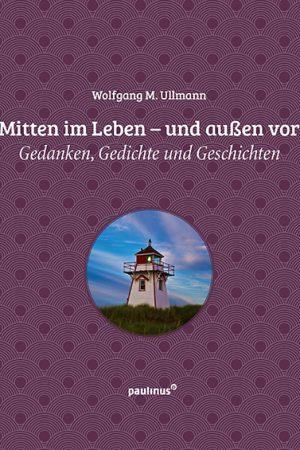 Geschenkbuch Mitten im Leben - und außen vor / Gedanken, Gedichte und Geschichten