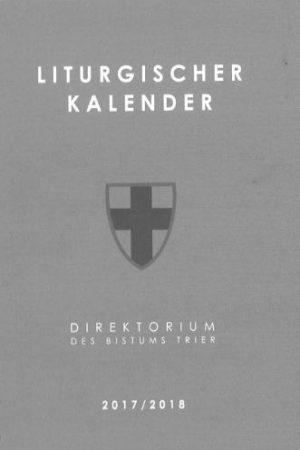 Liturgischer Kalender 2017/2018 Lesejahr B