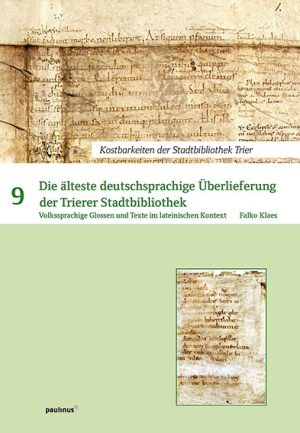 Die älteste deutschsprachige Überlieferung der Trierer Stadtbibliothek