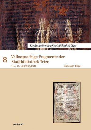 Volkssprachige Fragmente der Stadtbibliothek Trier