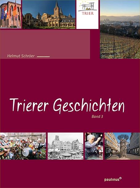 Trierer Geschichten Band 3